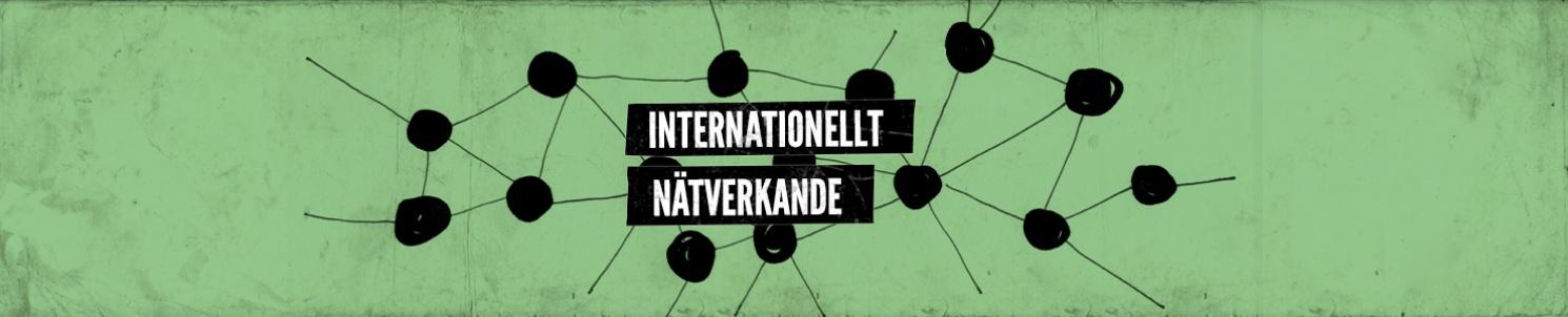 """""""Internationellt nätverkande"""""""